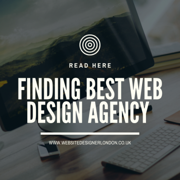 HOW TO CHOOSE THE BEST WEB DESIGN AGENCY LONDON